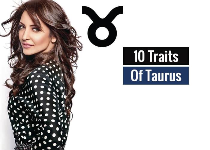 Traits Of Taurus (Taurus Traits)