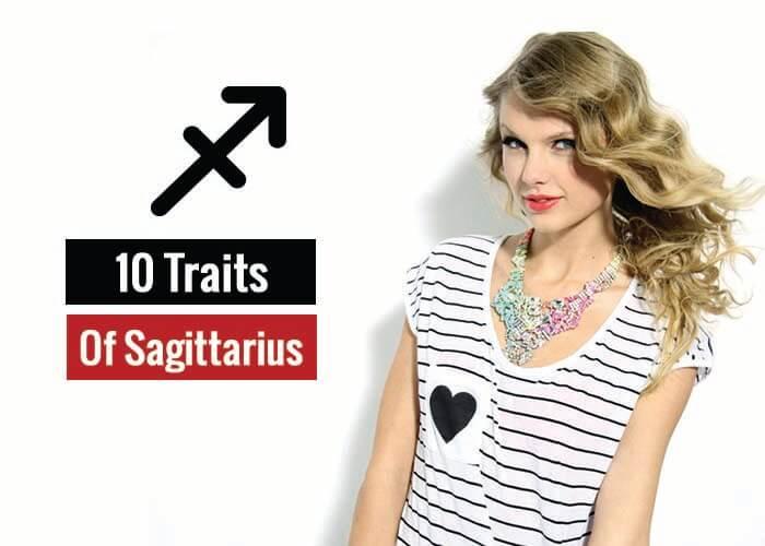 Traits Of Sagittarius (Sagittarius Traits)