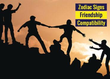 Zodiac Signs Friendship Compatibility
