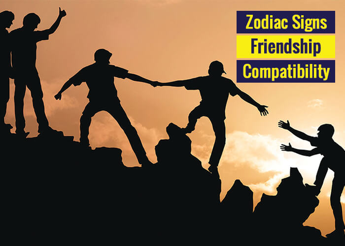 Zodiac Signs Friendship Compatibility