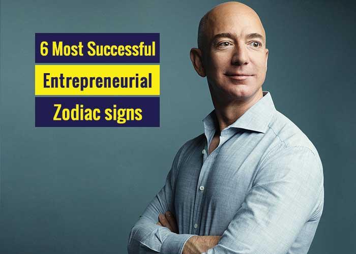 entrepreneurial zodiac signs, entrepreneurial zodiac sign