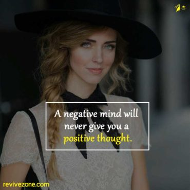 A-negative-mind-will-never-give-you-a-positive-thought