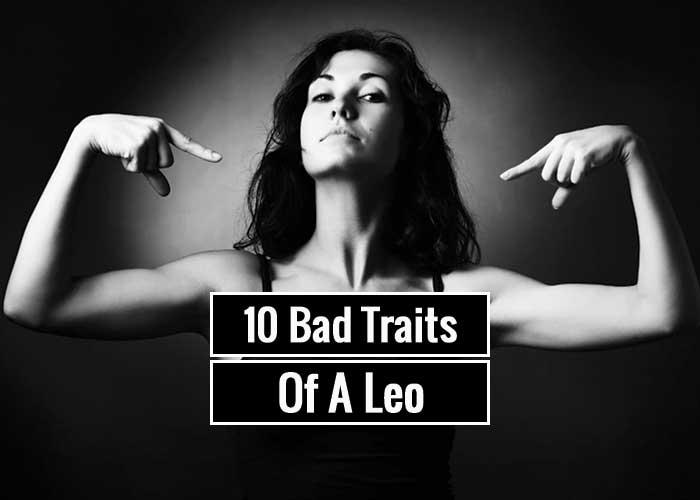 10 Bad Traits Of A Leo Zodiac sign