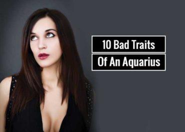 10 Bad Traits Of An Aquarius Zodiac Sign