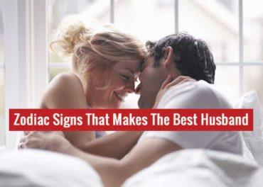 Best Husband Zodiac signs