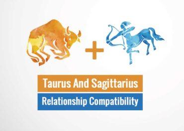 Taurus And Sagittarius Relationship Compatibility