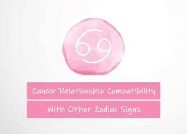 Cancer Relationship Compatibility With Other Signs