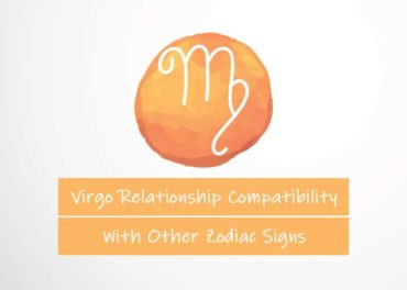Virgo Relationship Compatibility With Other Signs