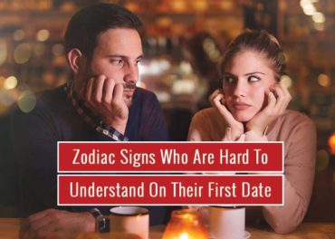 Zodiac Signs Who Are Hard To Understand On Their First Date