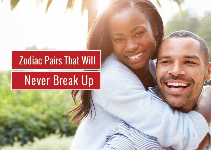 Zodiac Pairs That Will Never Break Up